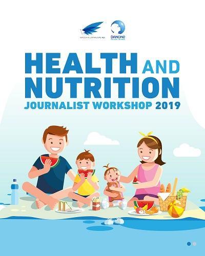 Dibuka Pendaftaran: Health and Nutrition Journalist Workshop 2019