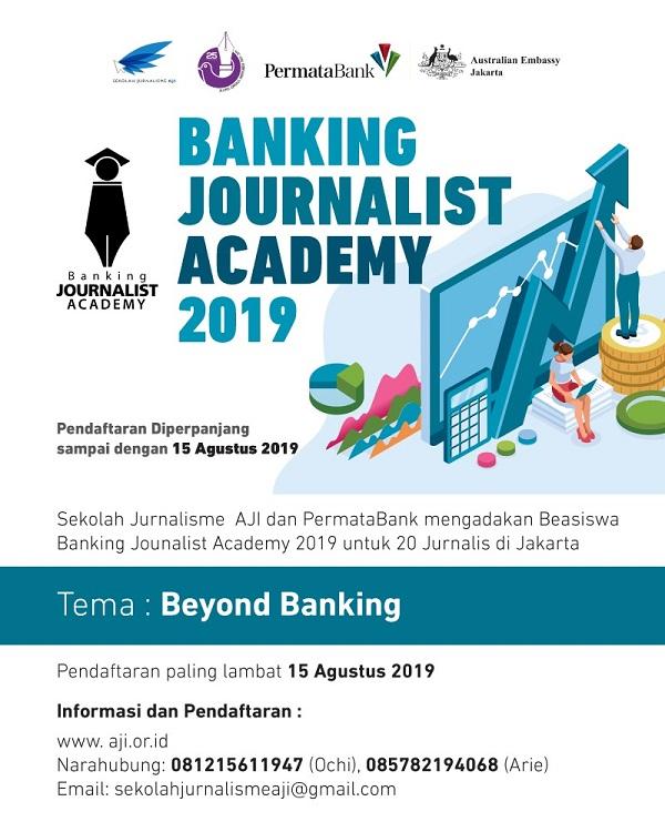 Banking Journalist Academy Diperpanjang Hingga 15 Agustus 2019