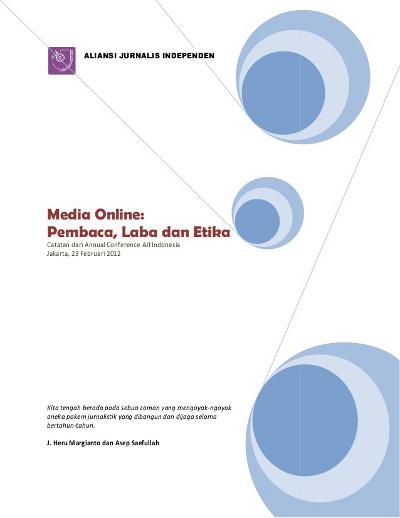 Media Online: Pembaca, Laba dan Etika