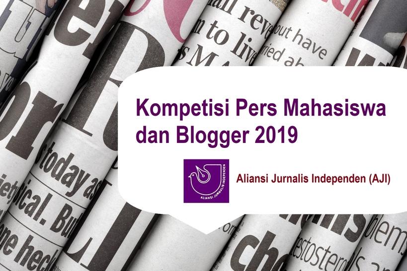 Kompetisi untuk Pers Mahasiswa dan Blogger 2019
