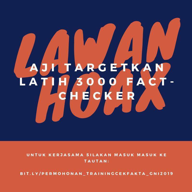 Lawan Hoaks, AJI Targetkan Latih 3000 Fact-Checker