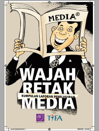 Wajah Retak Media - 2009